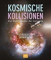 Kosmische Kollisionen: Der Hubble-Atlas der Galaxien