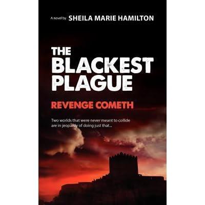 The Blackest Plague: Revenge Cometh