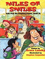 Miles of Smiles: Kids Pick the Funniest Poems: Book #3