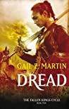 The Dread (Fallen Kings Cycle, #2 / Les Rois déchus)