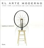 El Arte Moderno/ the Modern Art