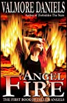 Angel Fire (Fallen Angels, #1)