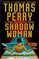 Shadow Woman (Jane Whitefield, #3)