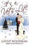 It's a Vet's Life by Cathy Woodman