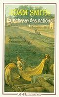 La Richesse des Nations, Tome 1