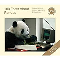 100 Facts about Pandas. by David O'Doherty, Claudia O'Doherty, Mike Ahern