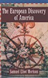 The European Discovery of America, Vol 1: The Northern Voyages, 500-1600
