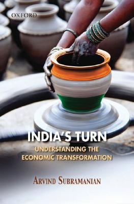 The India's Turn: Understanding The Economic Transformation