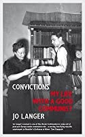 Convictions: My Life with a Good Communist