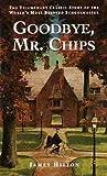 Goodbye, Mr. Chips by James Hilton