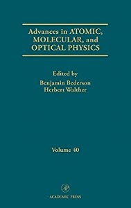 Advances in Atomic, Molecular and Optical Physics, Volume 40
