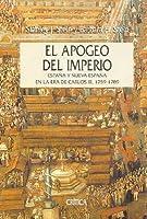El apogeo del iImperio: España y Nueva España en la época de Carlos III, 1759-1789