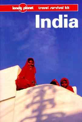India: a Travel Survival Kit