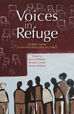 Voices in Refuge: Stories from Sudanese Refugees in Cairo