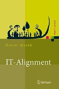 It-Alignment: It-Architektur Und Organisation