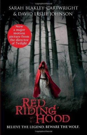 Red Riding Hood By Sarah Blakley Cartwright