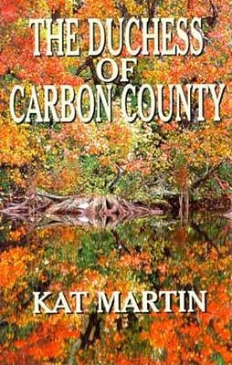The Duchess of Carbon County