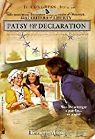 Patsy and the Declaration (Daughters of Liberty (Minstral Paperback))