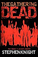 The Gathering Dead