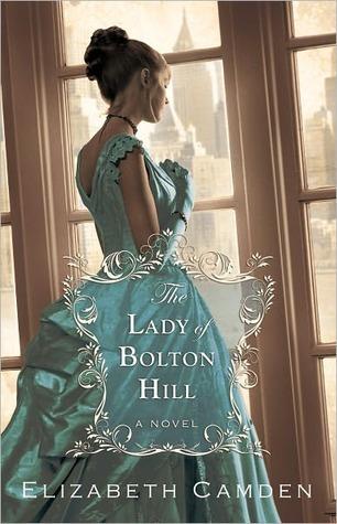 The Lady of Bolton Hill by Elizabeth Camden