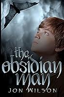 The Obsidian Man