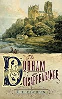 The Durham Disappearance (Tom Ansell, #2)