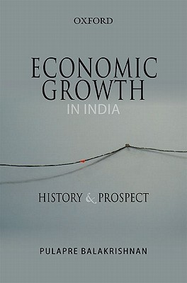 Economic Growth in India: History and Prospect