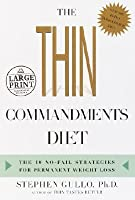 The Thin Commandments Diet: The Ten No-Fail Strategies for Permanent Weight Loss (Random House Large Print (Cloth/Paper))