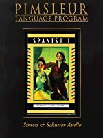 Pimsleur Spanish I [Lessons 1-30] by Pimsleur Language Programs