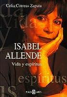 Isabel Allende: Vida y espíritus