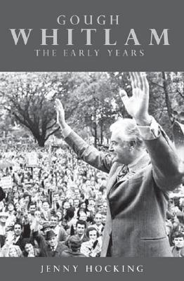 Gough Whitlam: The Early Years
