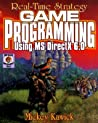 Real-Time Strategy Game Programming Using MS DirectX 6.0 [With CDROM]