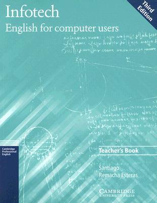 Infotech Teacher's Book: English for Computer Users