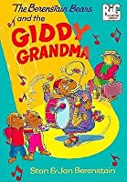 The Berenstain Bears and the Giddy Grandma (A Big Chapter Book)