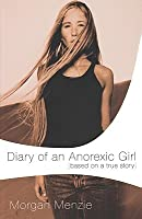 Diary of an Anorexic Girl