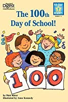The 100th Day of School (Reader's Digest All Star Readers)
