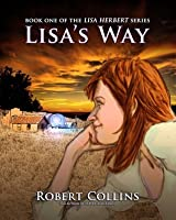 Lisa's Way (The Lisa Herbert Series)