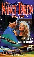Stolen Affections (Nancy Drew Files #105)
