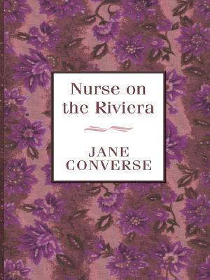 Nurse on the Riviera