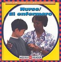 Nurse/El Enfermero (Weekly Reader Early Learning Library)