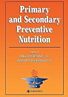 Primary and Secondary Preventive Nutrition