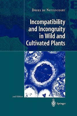 Incompatibility and Incongruity in Wild and Cultivated Plants
