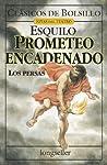 Prometeo Encadenado - Los Persas