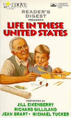Life in these united states by Reader's Digest Association