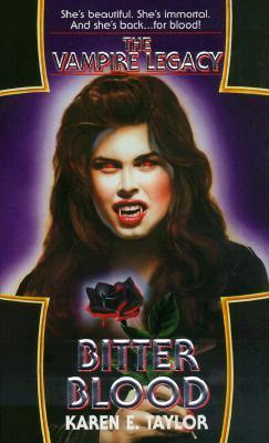 Bitter Blood by Karen E. Taylor