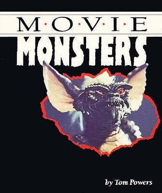 Movie Monsters By Tom Powers