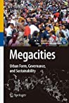Megacities: Urban Form, Governance, and Sustainability