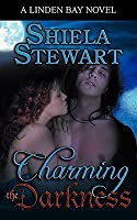 Charming the Darkness (The Darkness, #4)