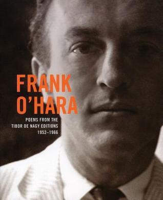 Frank Ohara Poems From The Tibor De Nagy Editions 1952