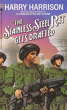 The Stainless Steel Rat Gets Drafted (Stainless Steel Rat, #2)